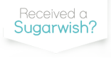 Received a Sugarwish?